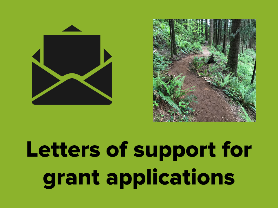Black text on a green backgroud reads: letters of support for grant applications. Black icon of a letter and photo of a dirt trail twisting through a lush green forest with tress and ferns